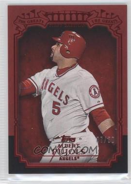 2013 Topps - The Greats - Red #TG-25 - Albert Pujols /50