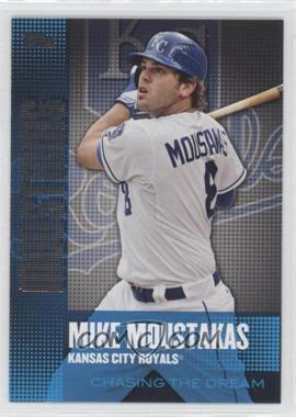 2013 Topps Chasing The Dream #CD-25 - Mike Moustakas