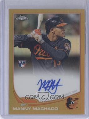 2013 Topps Chrome - Rookie Certified Autographs - Gold Refractor [Autographed] #12 - Manny Machado /50