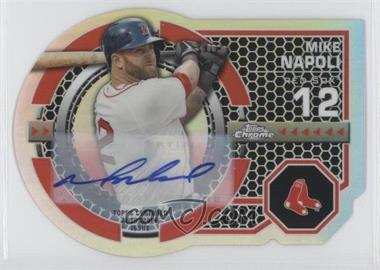 2013 Topps Chrome Dynamic Die-Cuts Certified Autograph [Autographed] #DY-MN - Mike Napoli /25