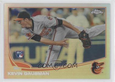 2013 Topps Chrome Refractor #194 - Kevin Gausman