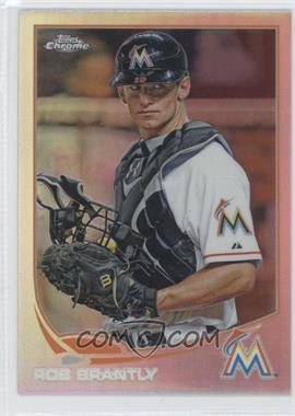 2013 Topps Chrome Refractor #27 - Rob Brantly