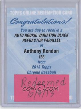 2013 Topps Chrome Rookie Certified Autographs Black Refractor [Autographed] #128 - Anthony Rendon /100 [REDEMPTION Being Redeemed]