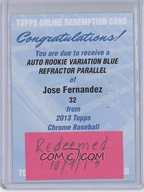 2013 Topps Chrome Rookie Certified Autographs Blue Refractor [Autographed] #32 - Jose Fernandez /199 [REDEMPTION Being Redeemed]