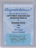 Oswaldo Arcia /50 [REDEMPTION Being Redeemed]