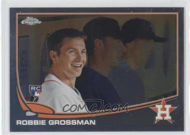 2013 Topps Chrome #82 - Robbie Grossman
