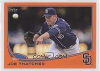 Joe Thatcher /230