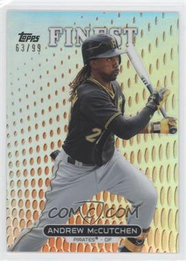 2013 Topps Finest Orange Refractor #13 - Andrew McCutchen /99