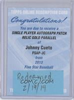 Johnny Cueto /10 [REDEMPTION Being Redeemed]