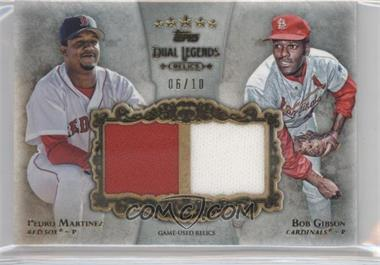 2013 Topps Five Star Dual Legends Relics #FSDLR-MGI - Bob Gibson, Pedro Martinez /10