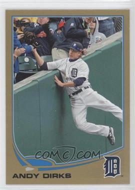 2013 Topps Gold #630 - Andy Dirks /2013