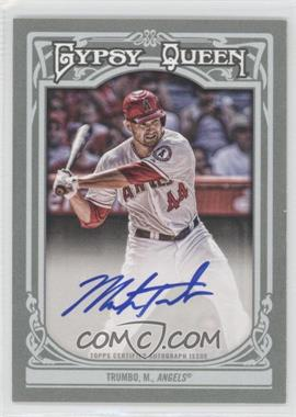 2013 Topps Gypsy Queen - Autographs - [Autographed] #GQA-MT - Mark Trumbo
