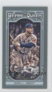 2013 Topps Gypsy Queen - [Base] - Mini #83.1 - Lou Gehrig