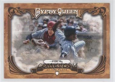 2013 Topps Gypsy Queen - Collisions at the Plate #CP-CF - Carlton Fisk