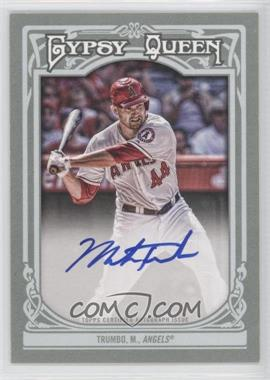 2013 Topps Gypsy Queen Autographs [Autographed] #GQA-MT - Mark Trumbo