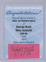George Brett, Mike Schmidt [REDEMPTION Being Redeemed]