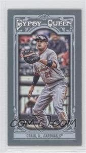 2013 Topps Gypsy Queen Mini #105.2 - Allen Craig