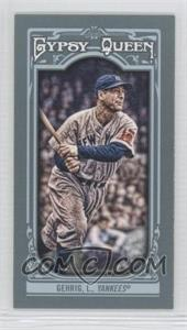 2013 Topps Gypsy Queen Mini #83.1 - Lou Gehrig
