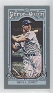 2013 Topps Gypsy Queen Mini #83.2 - Lou Gehrig