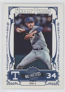 2013 Topps Gypsy Queen No-Hitters #NH-NR - Nolan Ryan
