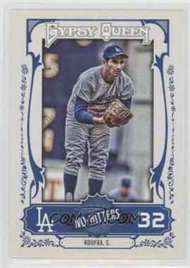 2013 Topps Gypsy Queen No-Hitters #NH-SK - Sandy Koufax