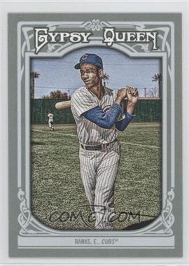 2013 Topps Gypsy Queen #200 - Ernie Banks