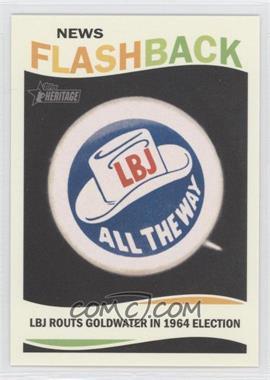2013 Topps Heritage News Flashback #NF-LBJ - Lyndon B. Johnson
