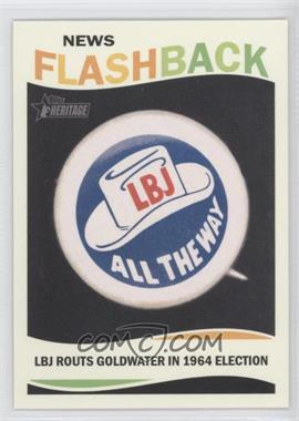 2013 Topps Heritage News Flashback #NF-LBJ - Lyndon B. Johnson