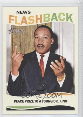 2013 Topps Heritage News Flashback #NF-MLK - Peace Prize to a Young Dr. King