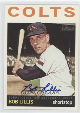 2013 Topps Heritage Real One Certified Autographs #ROA-BL - Bob Lillis