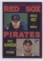 Brock Holt, Kyle McPherson