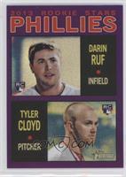 Darin Ruf, Tyler Cloyd