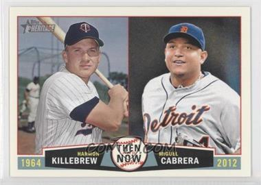 2013 Topps Heritage Then and Now #TN-KC - Harmon Killebrew, Miguel Cabrera