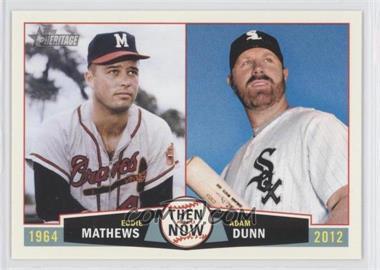 2013 Topps Heritage Then and Now #TN-MD - Adam Dunn, Eddie Mathews