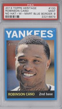 2013 Topps Heritage Wal-Mart Blue #100 - Robinson Cano [PSA 9]