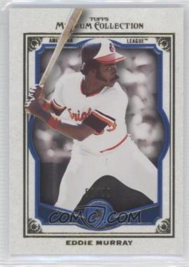 2013 Topps Museum Collection - [Base] - Blue #83 - Eddie Murray /99