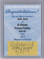 Al Kaline, Prince Fielder [REDEMPTION Being Redeemed]