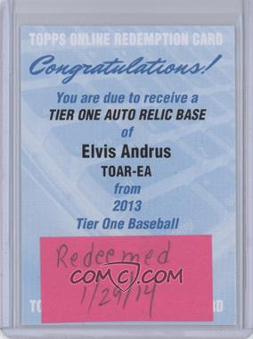 2013 Topps Tier One Autographed Relics [Autographed] #TOAR-EA - Elvis Andrus /99 [REDEMPTION Being Redeemed]