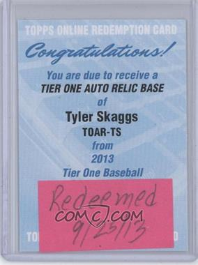 2013 Topps Tier One Autographed Relics [Autographed] #TOAR-TS - Tyler Skaggs /99 [REDEMPTION Being Redeemed]