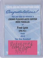 Fred Lynn /25 [REDEMPTION Being Redeemed]