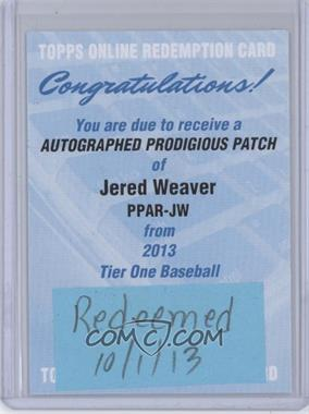 2013 Topps Tier One Prodigious Patches Autograph [Autographed] #PPAR-JW - Jered Weaver /10 [REDEMPTION Being Redeemed]