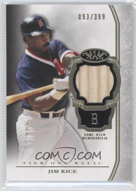 2013 Topps Tier One Relics #TOR-JR - Jim Rice /399