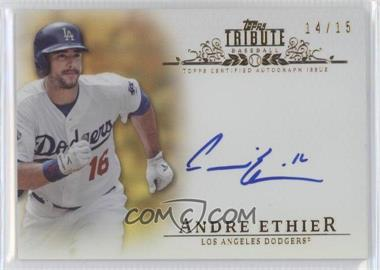 2013 Topps Tribute - Certified Autograph Issue - Gold [Autographed] #TA-AE - Andre Ethier /15