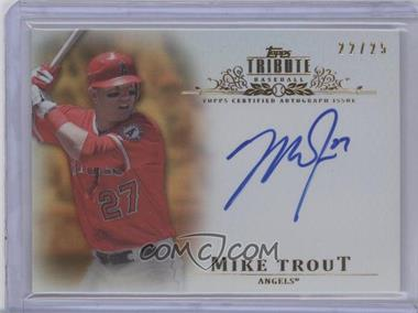 2013 Topps Tribute - Certified Autograph Issue - Orange [Autographed] #TA-MT - Mike Trout /25