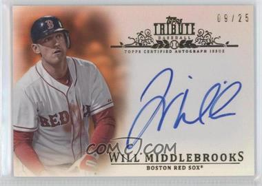2013 Topps Tribute - Certified Autograph Issue - Orange [Autographed] #TA-WM4 - Will Middlebrooks /25