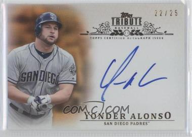 2013 Topps Tribute - Certified Autograph Issue - Orange [Autographed] #TA-YA2 - Yonder Alonso /25