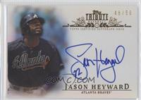 Jason Heyward /50