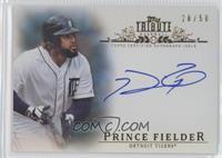 Prince Fielder /50