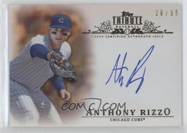 2013 Topps Tribute Certified Autograph Issue Sepia [Autographed] #TA-AR2 - Anthony Rizzo /35