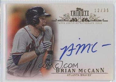2013 Topps Tribute Certified Autograph Issue Sepia [Autographed] #TA-BM - Brian McCann /35